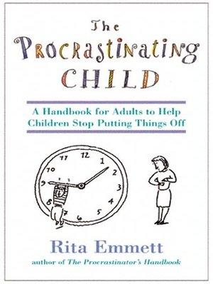 cover image of The Procrastinating Child