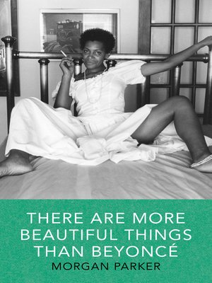 cover image of There Are More Beautiful Things Than Beyonce