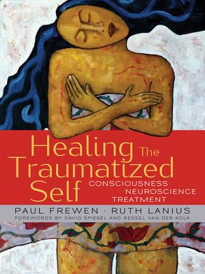 cover image of Healing the Traumatized Self