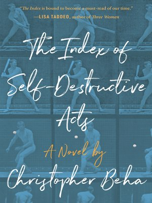cover image of The Index of Self-Destructive Acts
