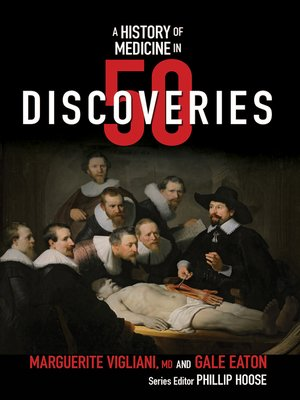 cover image of A History of Medicine in 50 Discoveries