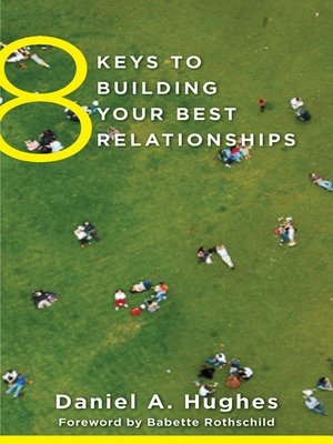 cover image of 8 Keys to Building Your Best Relationships (8 Keys to Mental Health)