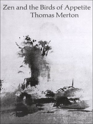 cover image of Zen and the Birds of Appetite