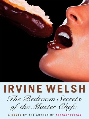 cover image of The Bedroom Secrets of the Master Chefs