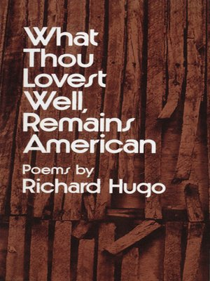 cover image of What Thou Lovest Well, Remains American