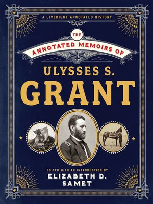 cover image of The Annotated Memoirs of Ulysses S. Grant