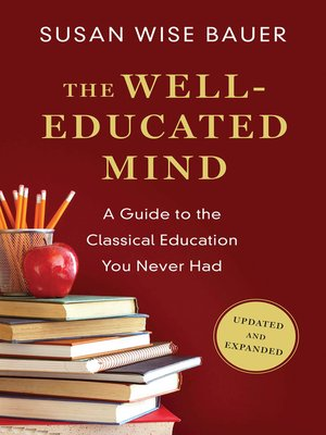 cover image of The Well-Educated Mind