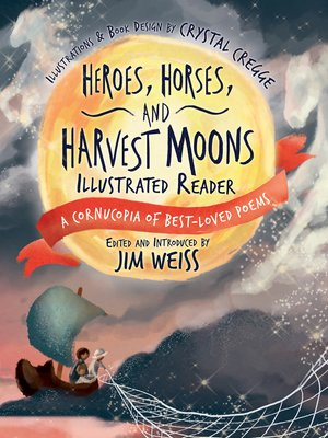 cover image of Heroes, Horses, and Harvest Moons Illustrated Reader