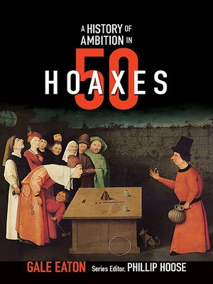 cover image of A History of Ambition in 50 Hoaxes