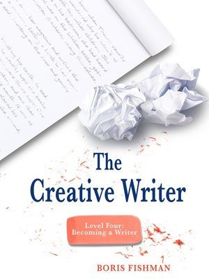 cover image of The Creative Writer, Level Four
