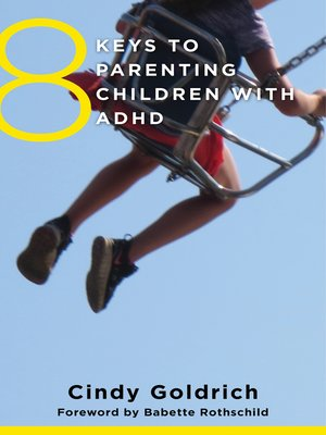 cover image of 8 Keys to Parenting Children with ADHD (8 Keys to Mental Health)