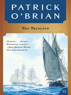 cover image of The Truelove (Volume Book 15)  (Aubrey/Maturin Novels)