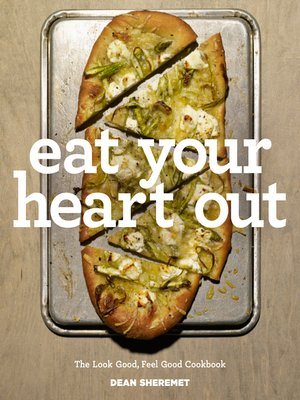 Title details for Eat Your Heart Out by Dean Sheremet - Available