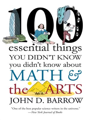 cover image of 100 Essential Things You Didn't Know You Didn't Know about Math and the Arts