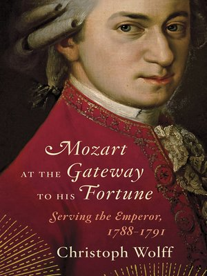 cover image of Mozart at the Gateway to His Fortune