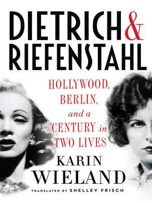 cover image of Dietrich & Riefenstahl