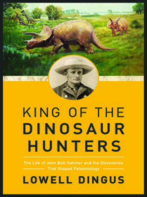 cover image of King of the Dinosaur Hunters