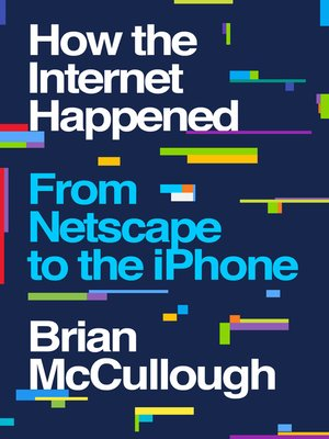 cover image of How the Internet Happened