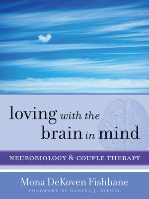 cover image of Loving with the Brain in Mind