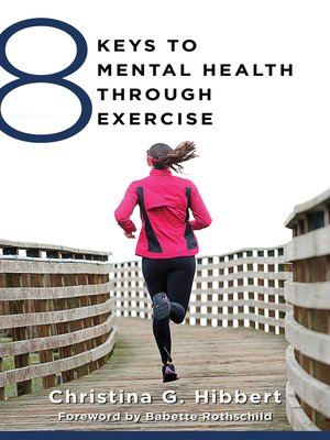 cover image of 8 Keys to Mental Health Through Exercise