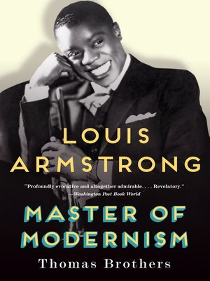 cover image of Louis Armstrong, Master of Modernism