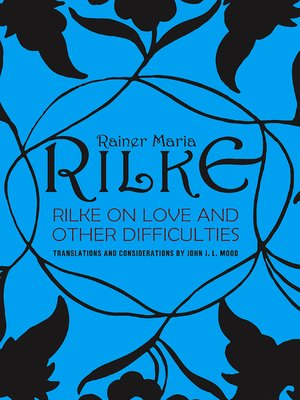 cover image of Rilke on Love and Other Difficulties