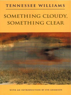 cover image of Something Cloudy, Something Clear