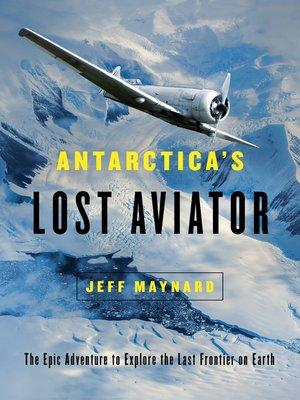 cover image of Antarctica's Lost Aviator