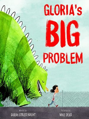 cover image of Gloria's Big Problem