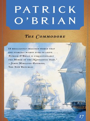 cover image of The Commodore (Volume Book 17)  (Aubrey/Maturin Novels)
