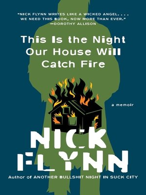 cover image of This Is the Night Our House Will Catch Fire
