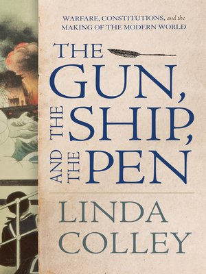 cover image of The Gun, the Ship, and the Pen