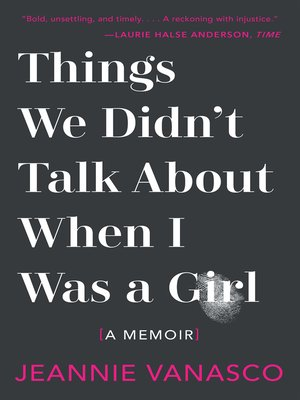 cover image of Things We Didn't Talk About When I Was a Girl