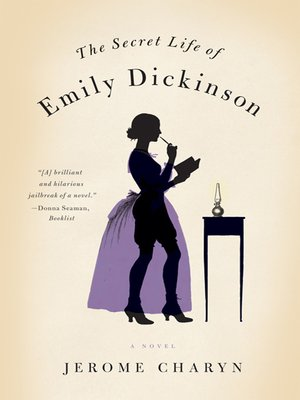cover image of The Secret Life of Emily Dickinson