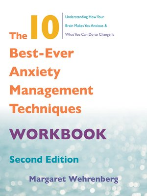 cover image of The 10 Best-Ever Anxiety Management Techniques Workbook (Second)