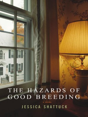cover image of The Hazards of Good Breeding