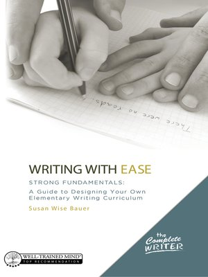 cover image of The Complete Writer, Writing With Ease