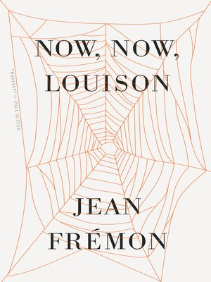cover image of Now, Now, Louison
