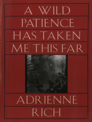cover image of A Wild Patience Has Taken Me This Far