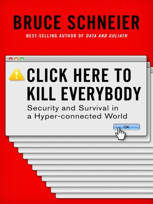cover image of Click Here to Kill Everybody