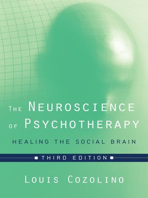 cover image of The Neuroscience of Psychotherapy