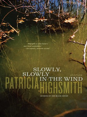 cover image of Slowly, Slowly in the Wind