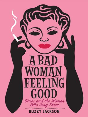 cover image of A Bad Woman Feeling Good