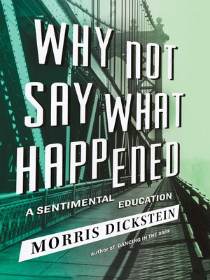 cover image of Why Not Say What Happened