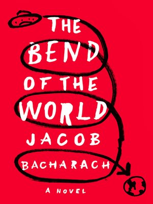 cover image of The Bend of the World