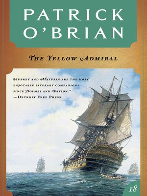 cover image of The Yellow Admiral (Volume Book 18)  (Aubrey/Maturin Novels)