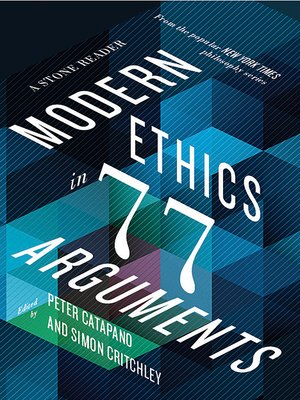 cover image of Modern Ethics in 77 Arguments