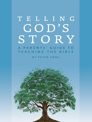 cover image of A Parents' Guide to Teaching the Bible (Telling God's Story)