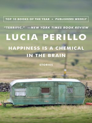 cover image of Happiness Is a Chemical in the Brain