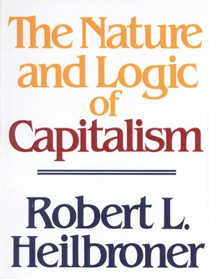 cover image of The Nature and Logic of Capitalism